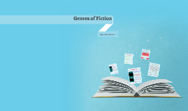 Genres of Fiction