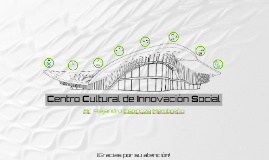 Centro Cultural de Innovación Social