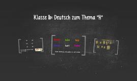 """Klasse 1b: Deutsch zum Thema """"H"""""""