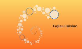 Chinese: Fujian Cuisine
