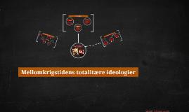 Mellomkrigstidens totalitære ideologier