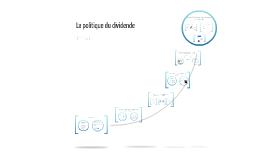 Copy of La politique du dividende