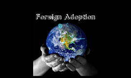 Foreign Adoption