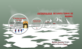 Copy of ANTROPOLOGIA  DE SANTO TOMAS DE AQUINO.