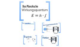 Bestimmung des Planckschen Wirkungsquantums