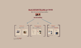 Blackstorytelling got BASS