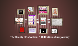 The Reality of Abortion