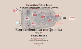 Aula 07 - Linguagem e Escrita em Química