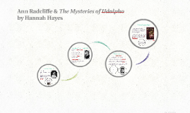 Ann Radcliffe & The Mysteries of Udolpho
