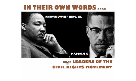 "Copy of ""In Their Own Words"" - Leaders of the Civil Rights Movement"