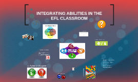 Integrating abilities in the EFL classroom