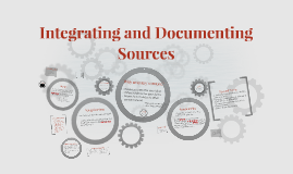 Integrating and Documenting Sources