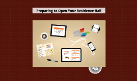 Opening Your Residence Hall