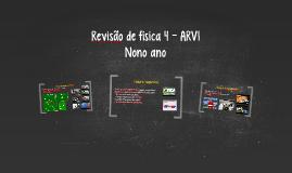 Revisão de física 4 - ARVI