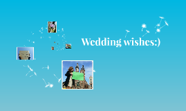 Wedding wishes:)