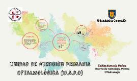 unidad de atención primaria Oftalmológica (u.a.p.o)