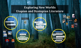 Copy of Utopian and Dystopian Literature Notes