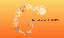 Copy of Introduction to UniPro