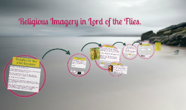 Religious Imagery in Lord of the Flies.