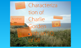 Characterization of Charlie Gordon with a 68 I.Q