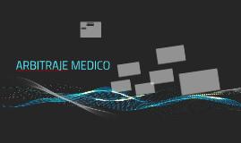 ARBITRAJE MEDICO
