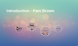 Introduction - Pam Brown