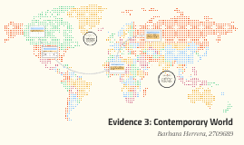 Evidence 3: Contemporary World