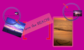 Beaches!