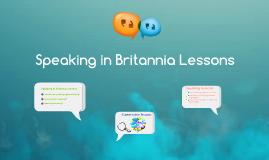 Speaking in Britannia Lessons