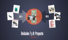 Unidades 7 y 8: Proyecto
