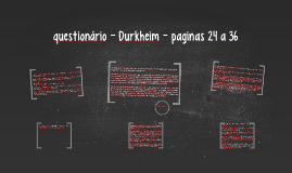 questionário - Durkheim - paginas 24 a 36