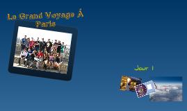 Le Grand Voyage a Paris