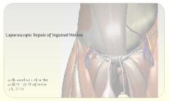 Laparoscopic Repair of Inguinal Hernia