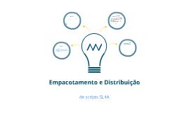 Empacotamento e Distribuição