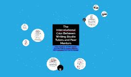 The Interrelational Crux Between Writing Studio Tutors and Peer Mentors