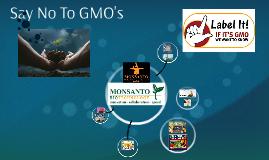 Say No To GMO's