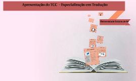 Apresentação final - TCC  de Especialização em Tradução
