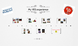 My YES experience