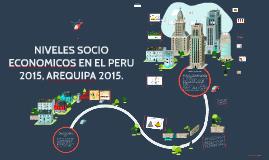 NIVELES SOCIOECONOMICOS EN EL PERU 2015, AREQUIPA 2015