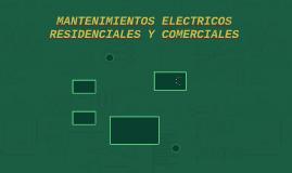 MANTENIMIENTOS ELECTRICOS RESIDENCIALES Y COMERCIALES
