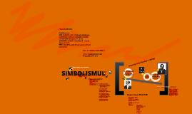 Copy of simbolismul - clasa a X-a