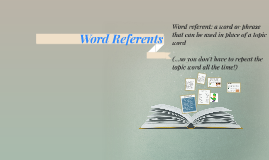 Copy of Word Referents