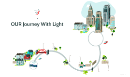 OUR Journey With Light