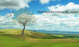 Copy of PROPIEDADES FISICAS DE LOS SUELOS