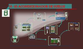 H - 85 ACONDICIONADOR DE SUELOS