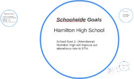School Wide Goals
