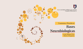 Copy of  bases neurobiologicas
