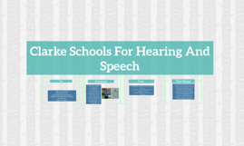 Clarke Schools For Hearing And  Speech