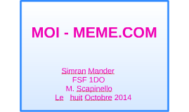 MOI - MEME.COM