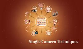 Single Camera Techniques